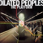 Dilated Peoples - Triple Optics