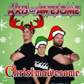 The Axis of Awesome - Drunk At Christmas