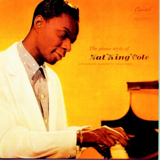 "The Piano Style of Nat ""King"" Cole (Instrumentals) – Nat ""King"" Cole"