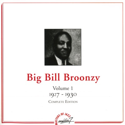 Vol. 1 (1927-1930) - Big Bill Broonzy