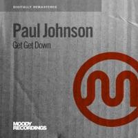 Get Get Down - Paul Johnson