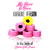 My Heart Is Yours (In the Style of Didrik Solli-Tangen) [Karaoke Version]