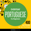 Innovative Language Learning, LLC - Everyday Portuguese for Beginners - 400 Actions & Activities: Beginner Portuguese #1  artwork