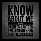 Know About Me (feat. Iggy Azalea) [Remix] - Single