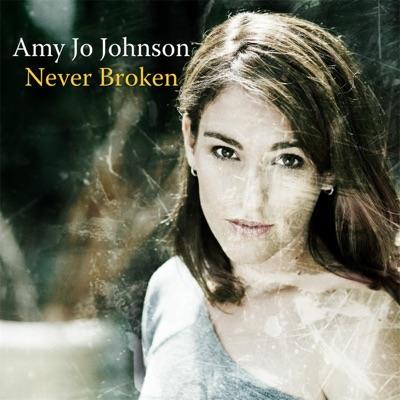 Never Broken - Amy Jo Johnson