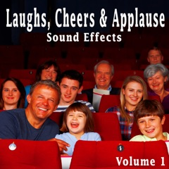 Laughs, Cheers & Applause Sound Effects, Vol. 1