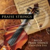 Best of Praise Strings - Open Our Eyes
