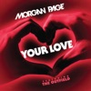 Your Love (feat. The Outfield) - Single