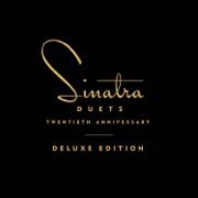 Duets (20th Anniversary Deluxe Edition) - Frank Sinatra - Frank Sinatra