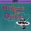 Ultra-Lounge, Vol. Eleven: Organs In Orbit
