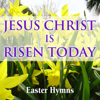 Jesus Christ Is Risen Today - Easter Hymns - The London Fox Choir & Saint Michael's Singers, Coventry Cathedral