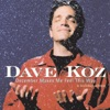 December Makes Me Feel This Way - A Holiday Album, Dave Koz
