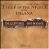 Thief in the Night & Dilana - In Loving Memory  feat. Chris Van Duyn & Johnny Rossa
