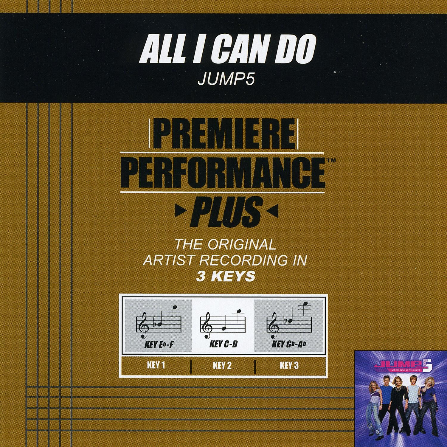 Premiere Performance Plus: All I Can Do - EP