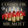 Mr Moet (Young California Remix) [feat. Sage the Gemini, Clyde Carson, E-40 & Ty$] - Single, Cousin' Fik