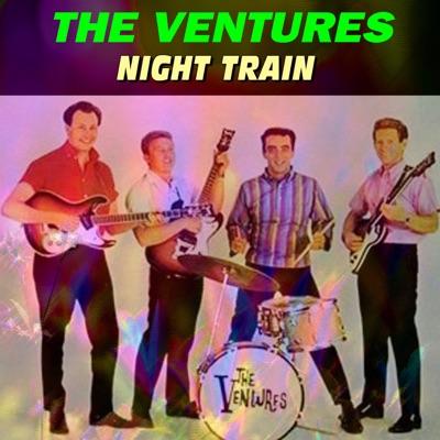 Night Train - The Ventures