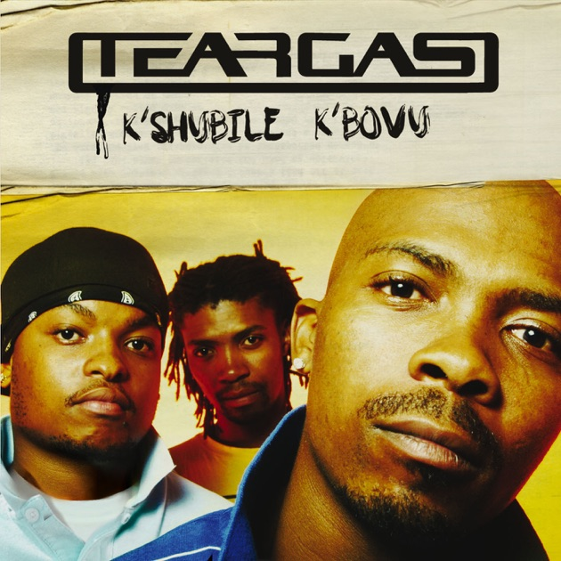 Song No Need Download: K'shubile K'bovu By Teargas On Apple Music