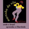 Onde o Brasil Aprendeu a Liberdade (feat. Beth Carvalho) - Single, Martinho da Vila