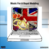 Music for a Royal Wedding - Various Artists