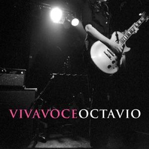 Viva Voce - Octavian