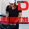 John D Live at Edgefest 2015 feat Tech N9ne Paul Wall Single
