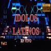 Idolos Latinos en Vivo, Vol. 2