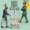 Rabbits,Rabbits,All the Way 2 <初回盤> ジャケット写真