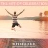 The Art of Celebration, Rend Collective