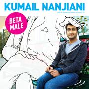 Beta Male - Kumail Nanjiani - Kumail Nanjiani
