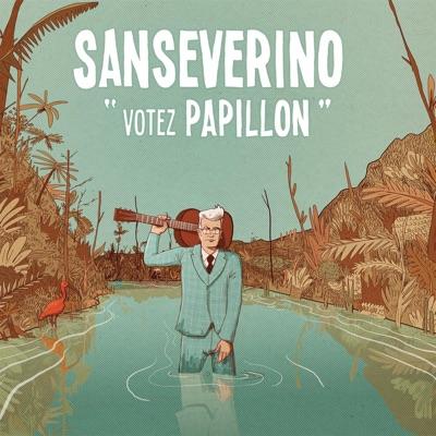 Votez Papillon - Single - Sanseverino