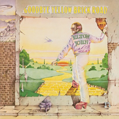 Goodbye Yellow Brick Road (40th Anniversary Celebration) - Elton John album