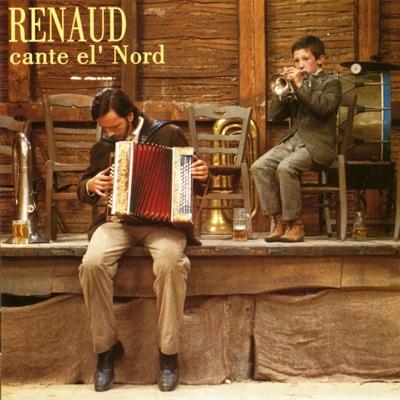 Renaud Cante El' Nord - Renaud