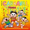 Tempo de Carnaval - Turma da Mônica