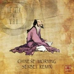 Chinese Morning (Senbeï Remix)