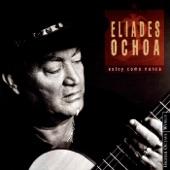Eliades Ochoa - Siboney
