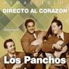 Directo al corazón, Vol. 1 (Remastered), Los Panchos