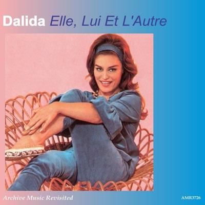 Elle, lui et l'autre - Dalida