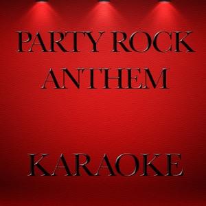 Junta - Party Rock Anthem (Karaoke Version) [Originally Performed By LMFAO, Lauren Bennett & Goonrock]