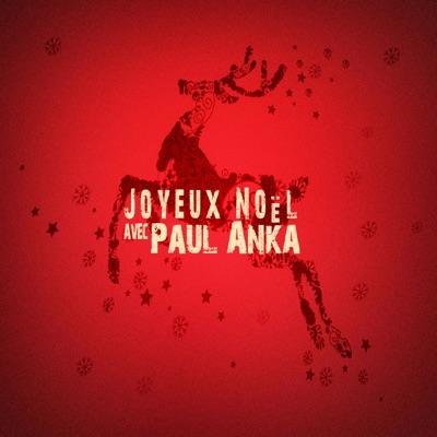 Joyeux Noël avec Paul Anka - Paul Anka