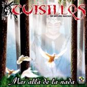 Cuisillos De Arturo Macias - Preguntale A Tu Corazon