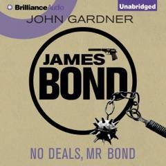 No Deals, Mr. Bond: James Bond Series 6 (Unabridged)