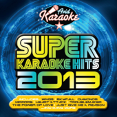 Super Karaoke Hits 2013 (Professional Backing Track Version)