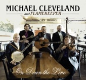 Michael Cleveland and Flamekeeper - Me and My Fiddle
