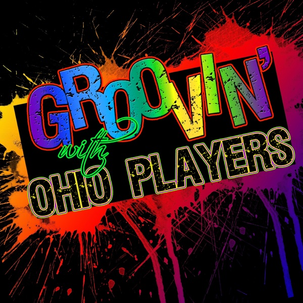 Groovin' With… Ohio Players