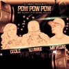 Pow Pow Pow feat Cecile Single