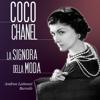Coco Chanel: La signora della moda - Andrea Lattanzi Barcelò