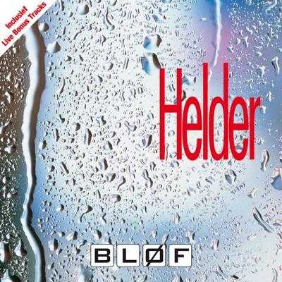 Helder (Live Bonus Tracks Version) - Bløf