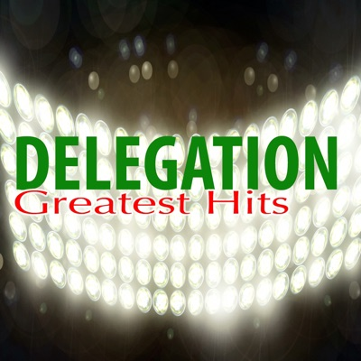 Greatest Hits - Delegation
