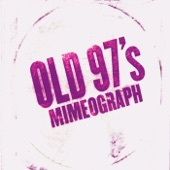 Old 97's - Driver 8