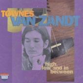 Townes Van Zandt - Poncho & Lefty
